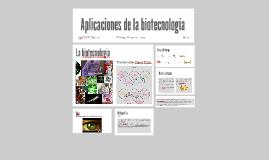 Copy of Aplicaciones de la biotecnología