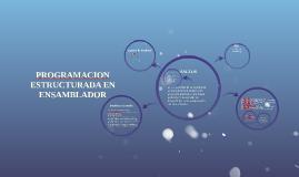 Copy of PROGRAMACION ESTRUCTURADA EN ENSAMBLADOR