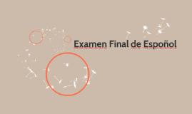 Examen Final de Espoñol
