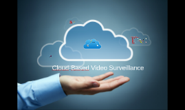 Copy of Cloud-Based Video Services