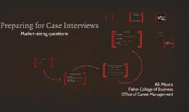 Preparing for Case Interviews