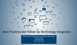 Best Practices and Trends for Technology Integration