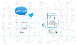 Let's Tweet!