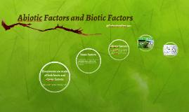 Abiotic Factors and Biotic Factors