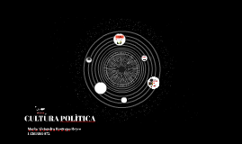 CULTURA POLÌTICA
