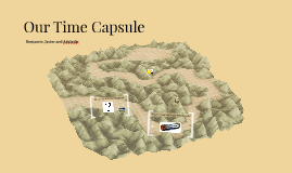 Our Time Capsule