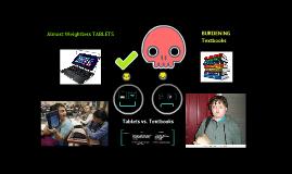 Tablets Vs. Textbooks Speech Prezi