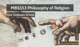 Week 1: MBS553 Philosophy of Religion