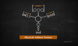 Physical/ Athletic Trainer