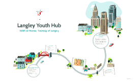 Langley Youth Hub