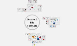 Copy of CAP 105 Lesson 2: File Formats