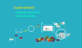 Copy of Ecuación de Hansch, coeficiente de partición y coeficiente de lipofílico