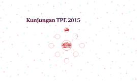 Kunjungan TPE 2015