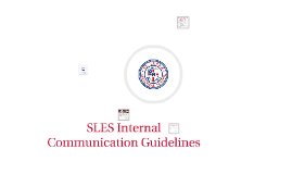 SLES Internal Communication Guidelines