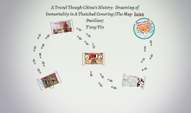 A Travel Though Ancient China:  Drawing of Immortality in A