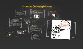 Preventing Challenging Behaviors