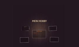 MEIN HOBBY