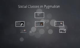 pygmalion social class