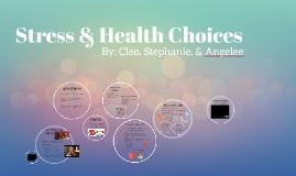 Stress & Health Choices