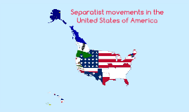 Separatist movements in the United States of America