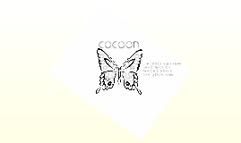 Copy of Cocoon