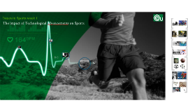 Technology advancements in Sports