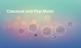 Classical and Pop Music