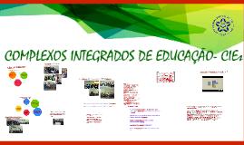 Complexos Integrados de Educação -CIEI