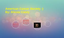 American Cancer Society :)