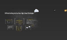 Differentiating Instruction: High School Strategies