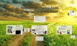 Unit5: Literary Movements: Realism, Naturalism, Regionalism