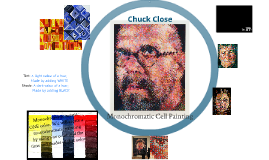 Chuck Close- Monochromatic Cell Painting