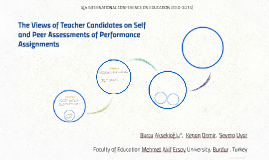 The Views of Teacher Candidates on Self and Peer Assessments