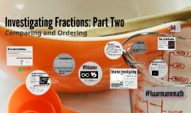 Investigating Fractions: Part Two