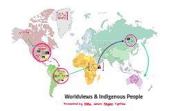 Worldviews and Indigenous People