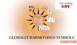 GLOBALLY HARMONISED SYMBOLS