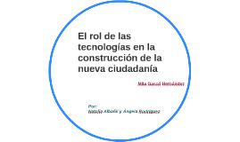 EL ROL DE LAS NUEVAS TECNOLOGÍAS EN LA CONSTRUCCIÓN DE LA NU