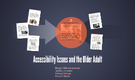 Accessibility Issues and the Older Adult