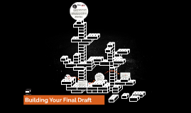 Building Your Final Draft