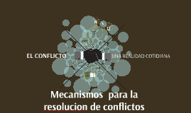 Copy of EL CONFLICTO