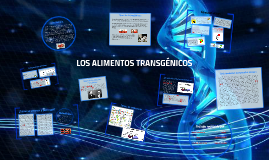 Alimentos transgénicos (Organismos transgénicos)