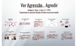 Copy of Ver Agressão... Agredir