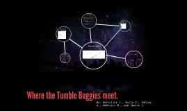 Where the Tumble Buggies Meet