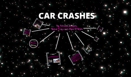 CAR CRASHES