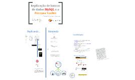 Replicação de bancos de dados MySQL e o Percona Toolkit