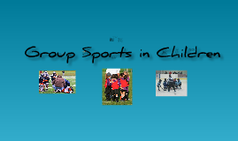 Copy of Group Sports in Children
