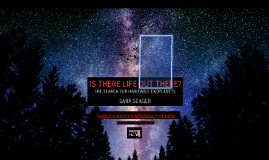 Is There Life Out There? The Search For Habitable Exoplanets