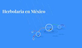Herbolaria en México