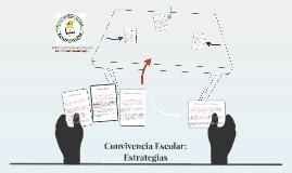 Convivencia Escolar: Estrategias