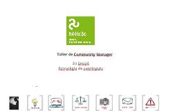 Taller de Community Manager hèlix3c 2a sessió